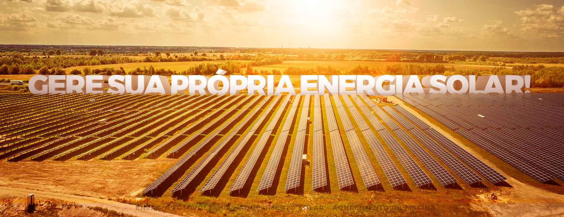 Gere sua própria energia solar